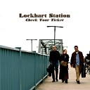 Lockhart Station - Eight Miles to Liberty