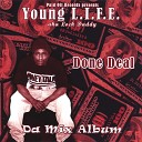 Young L I F E aka Lock Daddy - What Cha Wanna Do