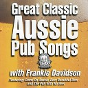 Frankie Davidson - Pub with No Beer