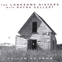 The Lonesome Sisters - Darlin Don t You Know That s Wrong