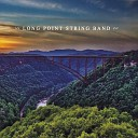 Long Point String Band - John Brown s Dream