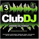 Club Dj Vol 3 Unmixed CDJ Format 2011 - Every Time You Look At Me Jay Adams Vocal