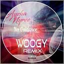 Ayzha Nyree - No Guidance WooGy Remix