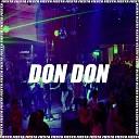 DJ Alex - Don Don Remix