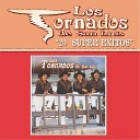 Los Tornados de San Luis - Te Puede Pasar