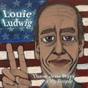 Louie Ludwig - Underground