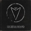 Lucifers Beard - Down n Dirty