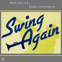 Swing Again - Jo samo ve eras