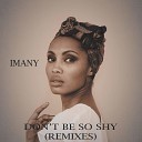 Imany - Don't Be So Shy (Cyantific Remix)