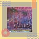 Grupa Metro - Uspomena