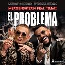 MORGENSHTERN feat Тимати - El Problema Lavrov Mixon Spencer Radio Remix