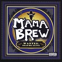 Mama Brew - House of Horrors