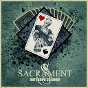 Sacrament - Поговори со мной