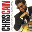 Chris Cain - Before the Rooster Crows