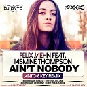 Felix Jaehn Feat. Jasmine Thompson - Aint Nobody (Anto & Key Remix)