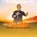 Di cono Adaildo Santos Dagwenia - Um Grito de Amor