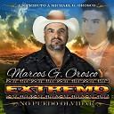 Marcos G Orosco Y Extremo - Si Tu No Estas