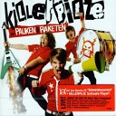 Killerpilze - I was made for loving you