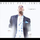 Marcus Paul James - We Stay