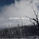 Sienna Skies - Even Stronger Acoustic