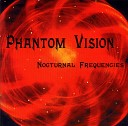 Phantom Vision - Lost And Sober