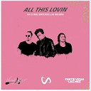 Vlade Kay feat Dj Snake - All This Lovin Dimitri Vegas Like Mike Remix