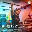 Daniel Skyver Marcella Woods - Where Is The Love FYH225 Kitcher Taylor Remix