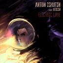 Anton Ishutin - Electric Love feat Leusin