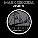 Mark Dekoda - Disco Fan