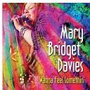 Mary Bridget Davies Group - Take It to the Limit