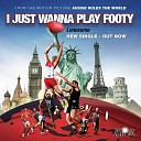 Lonesome - I Just Wanna Play Footy From Aussie Rules the World Soundtrack