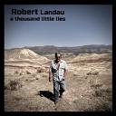 Robert Landau - I Miss Falling in Love with You