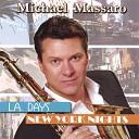 Michael Massaro - Every Time You Go Away
