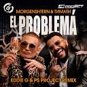 Morgenshtern Тимати - El Problema Eddie G PS Project Radio Remix