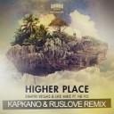 Higher Place (Kapkano & Ruslove Remix)