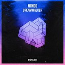 Mindo - Dreamwalker Original Mix