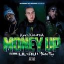 King Killumbia feat Lil Ru Pastor Troy - Money Up Radio Edit feat Lil Ru Pastor Troy