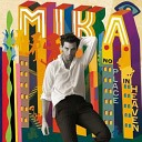 Mika - Relax take it easy (DJ Solovey remix)