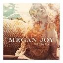 Megan Joy - Double Life