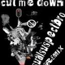 Cut Me Down (Retroid Remix)