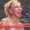 Melani Skybell - This Can t Be Love Live