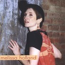 Melissa Holland - Moving Away