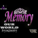 Memory - Our World