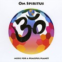 Om Spiritus - Music for a Peaceful Planet