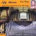 Nancy Metzger - Six Organ Pieces V Andantino In F Minor