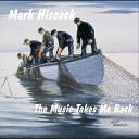 Mark Hiscock - Bringin Mary Home