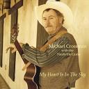 Michael Crossman - Every Time You Go Away