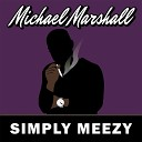 Michael Marshall feat Terry Ellis - How Do I Get Over You feat Terry Ellis