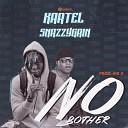 Kartel - No Bother