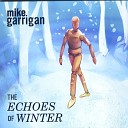 Mike Garrigan - My Heart Is a Vacuum